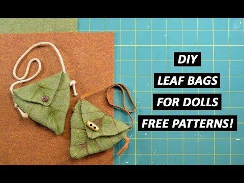 DIY Leaf Bag for Dolls - FREE PATTERNS included!