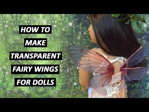 How to Make Transparent Fairy Wings for Dolls - TUTORIAL