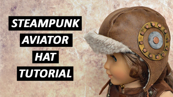 Steampunk Aviator Hat Tutorial